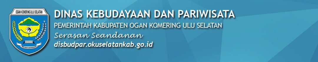 Portal Resmi Dinas Kebudayaan dan Pariwisata Pemerintah Kabupaten OKU Selatan